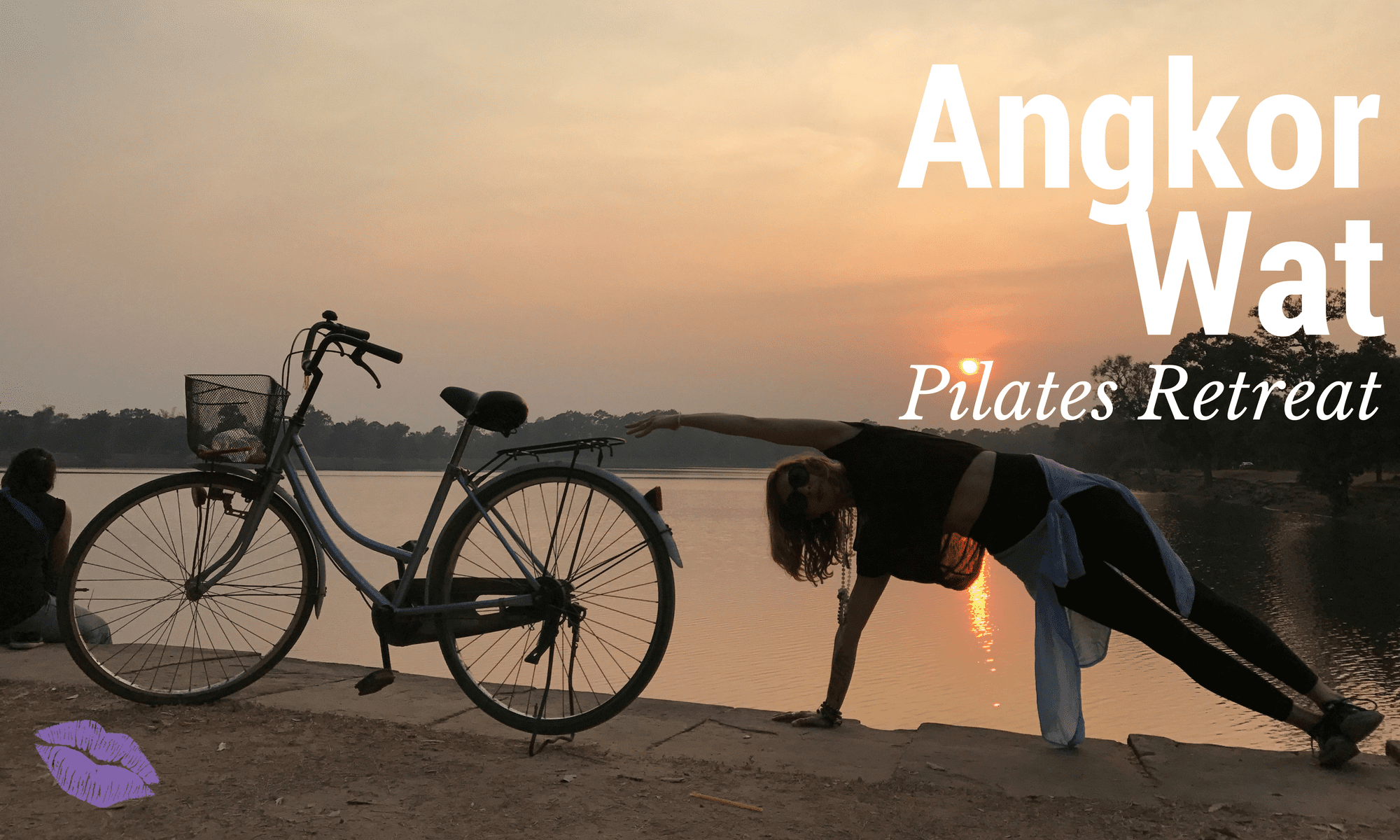 Angkor Wat Pilates Retreat blog post Lesley Logan Pilates