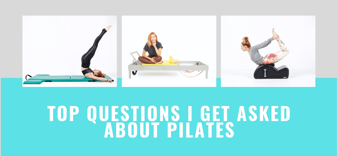 _Top Questions I Get Asked About Pilates
