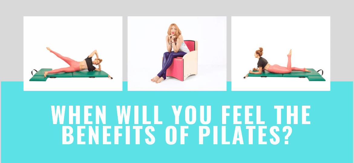 _When Will You Feel the Benefits of Pilates