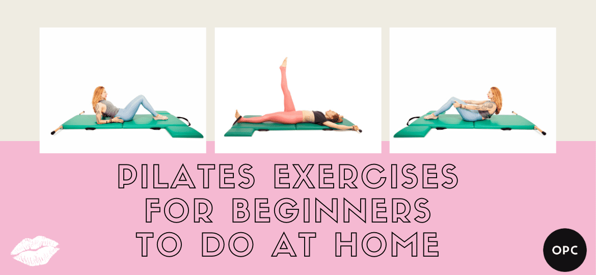 Pilates Exercises for Beginners to do at Home