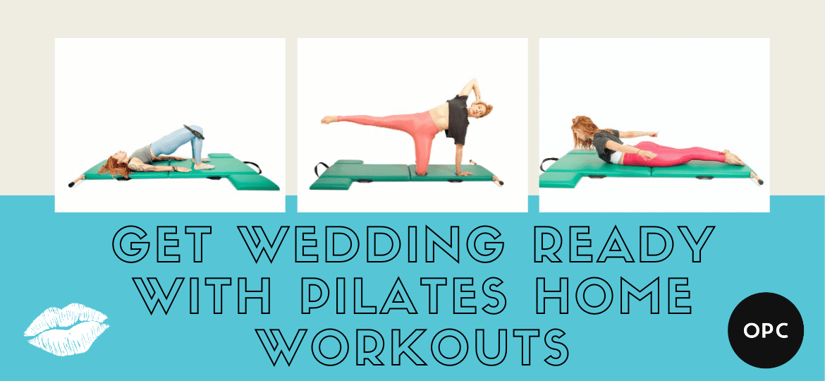 _Get Wedding Ready with Pilates Home Workout_s
