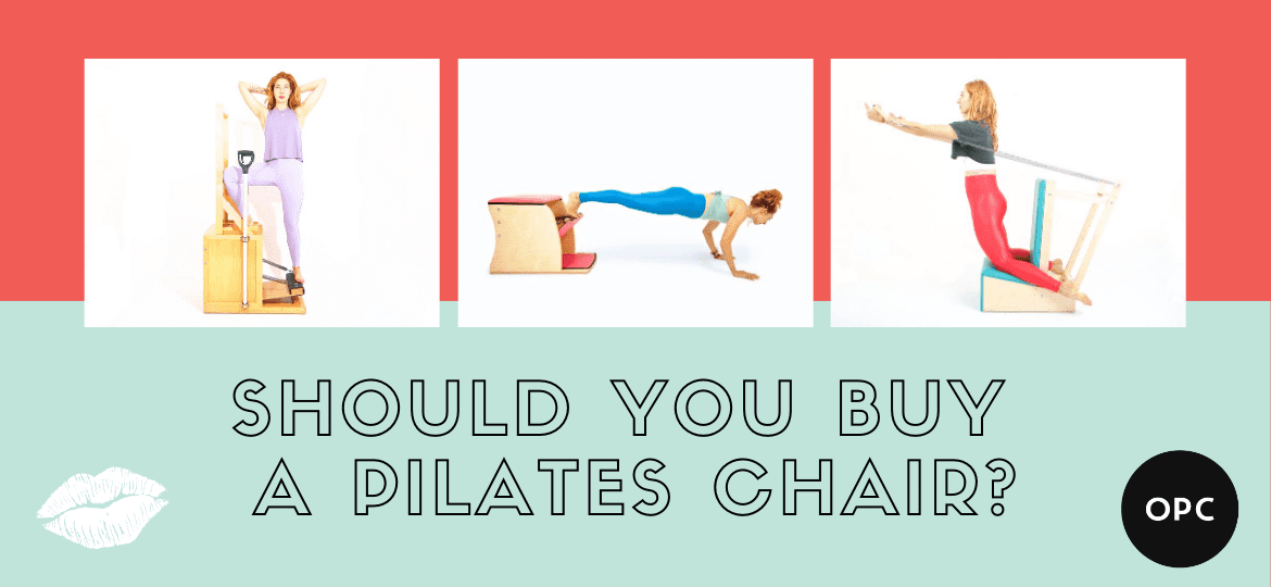What Pilates Chair Should You Buy_